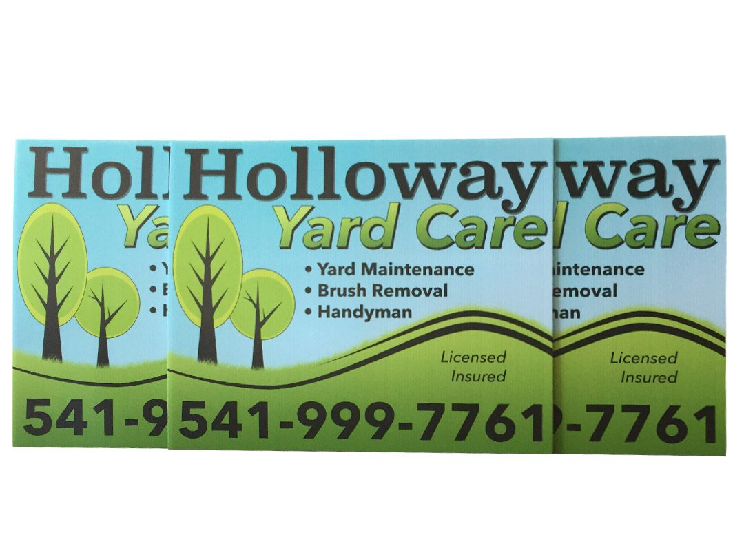 Holloway Yard Care – Yard Signs