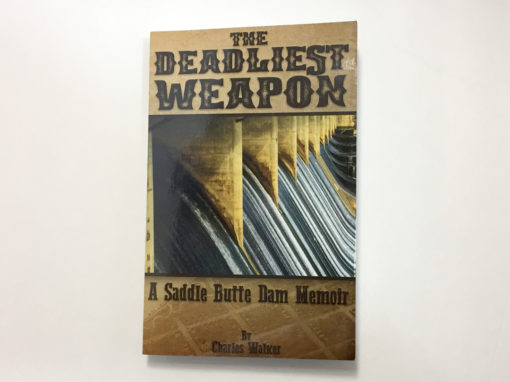 The Deadliest Weapon – Book